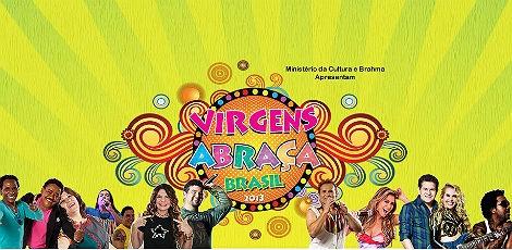 Virgens Abraça Brasil 2013