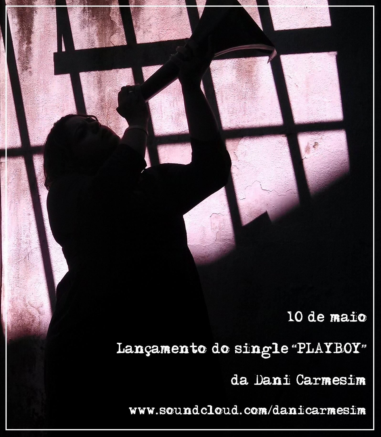 Dani Carmesim lançará novo Single em maio