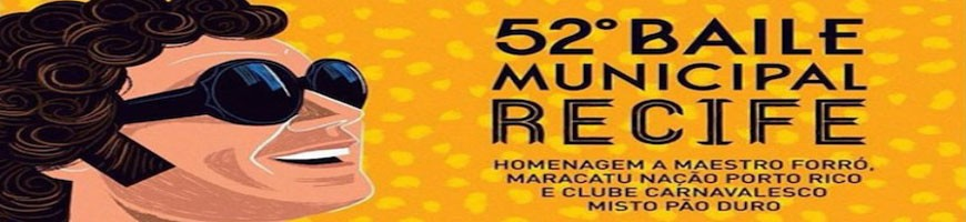 Baile Municipal 2016 vem com  tributo a Chico Science e muito frevo.