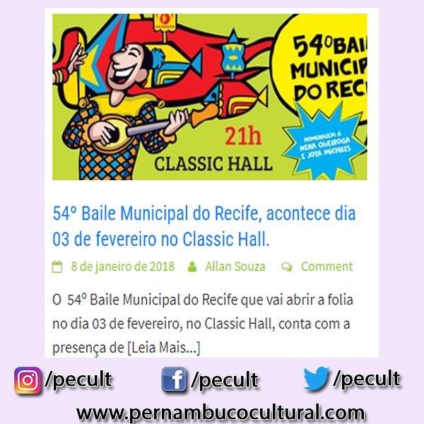 54 Baile Municipal do Recife saiba mais acessando o sitehellip