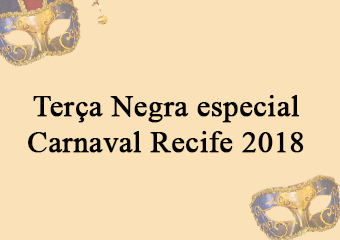 Terça Negra Especial de Carnaval