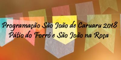 Programação completa do São João 2018 de Caruaru – Pátio do Forró e Polos do São João na Roça. Vai ter Alok, Alceu Valença, Michel Teló, e muito mais.