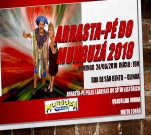 Arrastapé do Munguzá faz 15 anos e anima São João do Sítio Histórico dia 24/06.