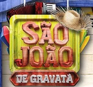 Programação completa do São João de Gravatá 2018.