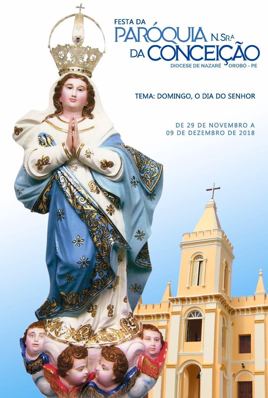 Orobó festeja 100 anos de fé e tradição! De 29/11 a 09/12. Confira a programação dos festejos religiosos!
