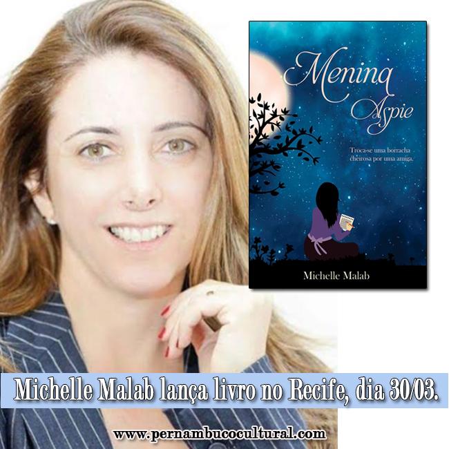 """Michele Malab lançará no Recife no dia 30 de março seu mais recente livro """"Menina Aspie""""."""