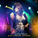 Sexta 10/05: Nádia Maia lança novo CD no Recife.