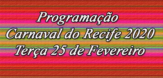 Programação da Terça de Carnaval 25 de Fevereiro