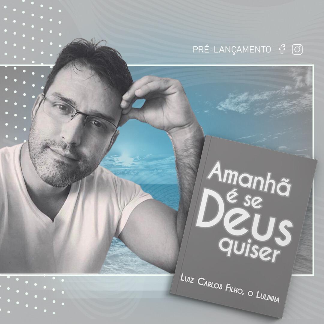 17/07: Produtor cultural Lulinha lança sua primeira obra literária no Recife.